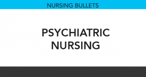 Nursing Bullets: Psychiatric Nursing Reviewer (225 Items)