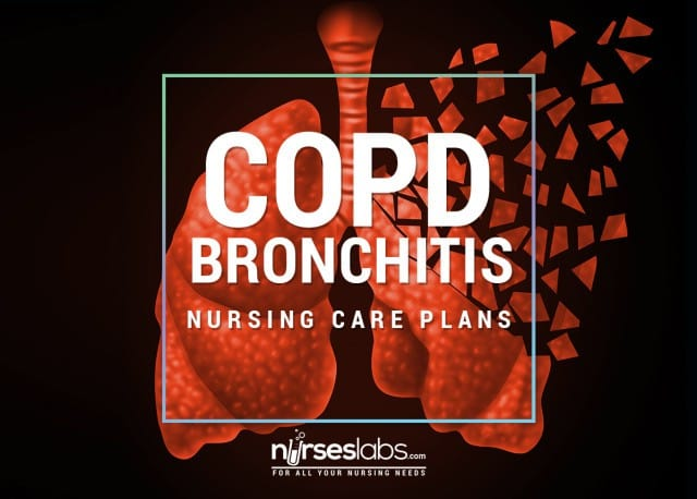 10 COPD: Bronchitis Nursing Care Plans  Nurseslabs