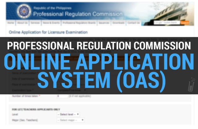 How to apply using PRC's Online Application System (OAS)