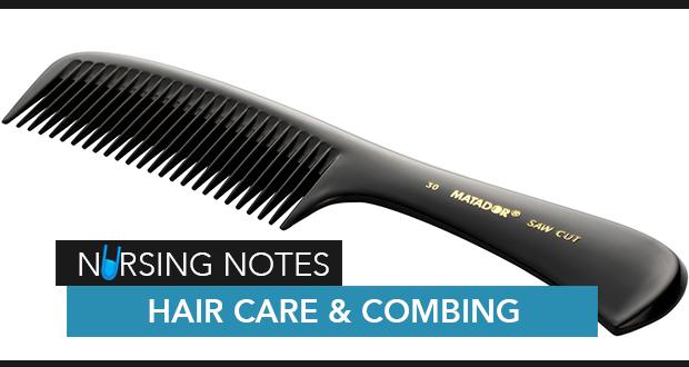 Hair Care Combing Nurseslabs