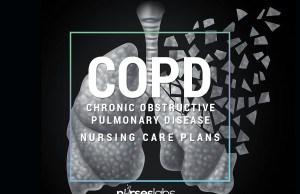 5 Chronic Obstructive Pulmonary Disease (COPD) Nursing Care Plans (COPD)