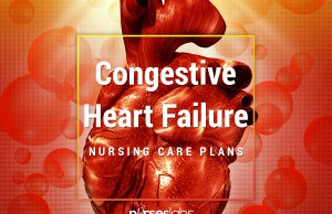 8 Congestive Heart Failure Nursing Care Plans