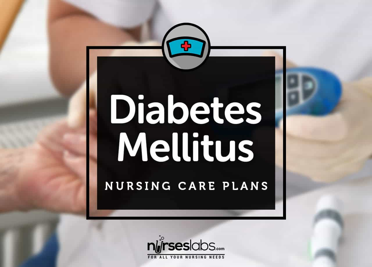 13  Diabetes Mellitus Nursing Care Plans