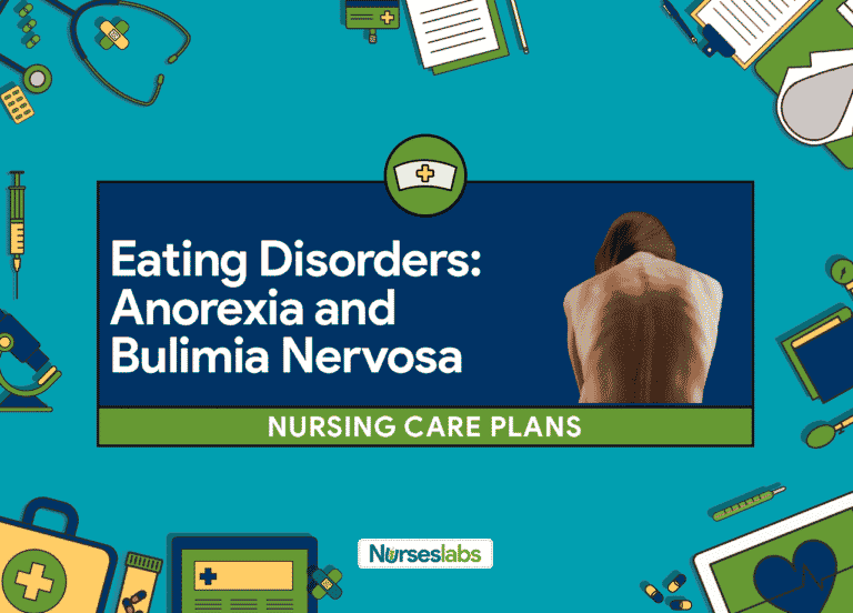 7 Eating Disorders: Anorexia & Bulimia Nervosa Nursing Care Plans
