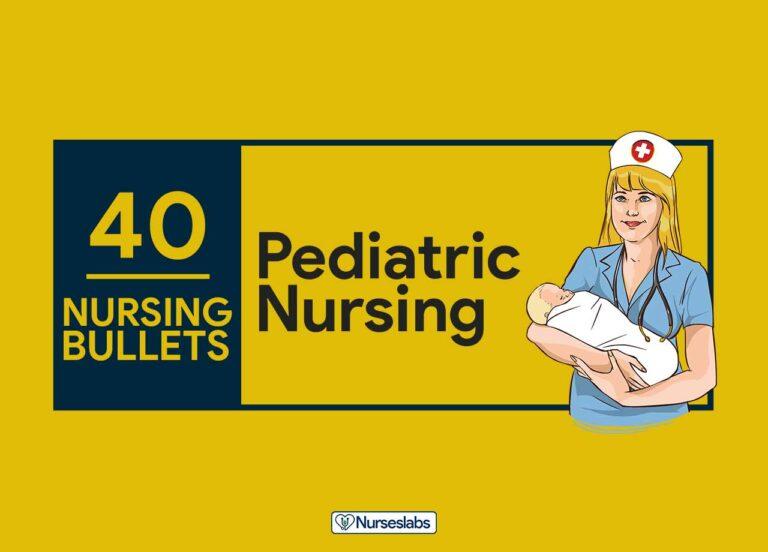 40 Nursing Bullets Pediatric Nursing Reviewer