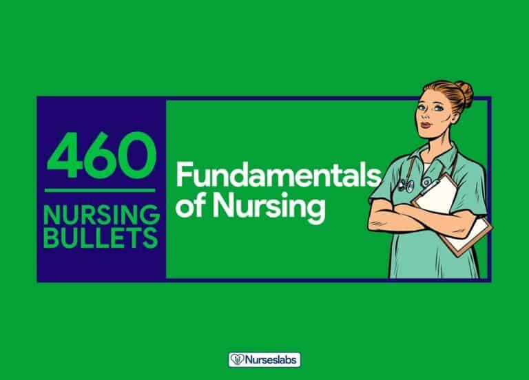 460 Nursing Bullets: Fundamentals of Nursing Reviewer