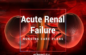 6 Acute Renal Failure Nursing Care Plans (NCP)
