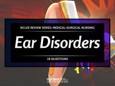 Ear Disorders Nursing Care NCLEX Practice Quiz (19 Items)