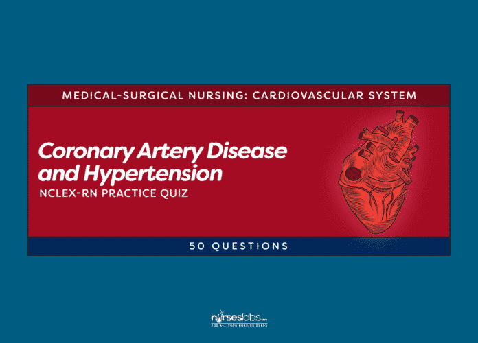 Coronary Artery Disease & Hypertension Practice Quiz (50 Questions)