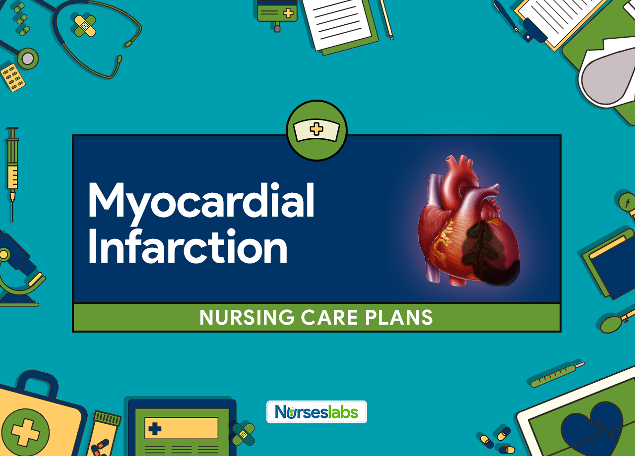 7 Myocardial Infarction (Heart Attack) Nursing Care Plans