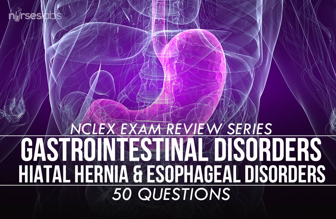 Nclex Exam  Gastrointestinal Disorders 3  50 Items