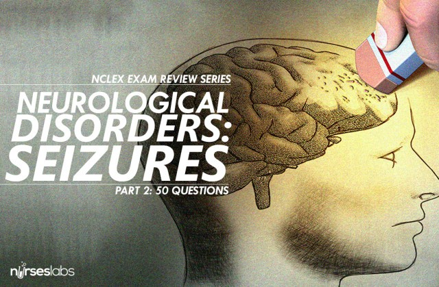 50 NCLEX Questions About Seizure Disorders
