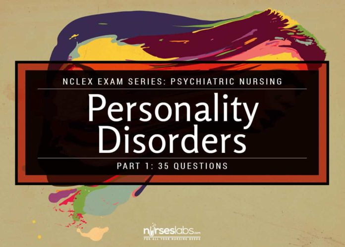 Personality Disorders NCLEX Practice Quiz 1 (35 Items)