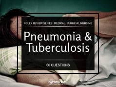Pneumonia and Tuberculosis NCLEX Practice Quiz (60 Items)