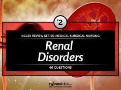 Renal Disorders Nursing Management NCLEX Practice Quiz 2 (60 Items)