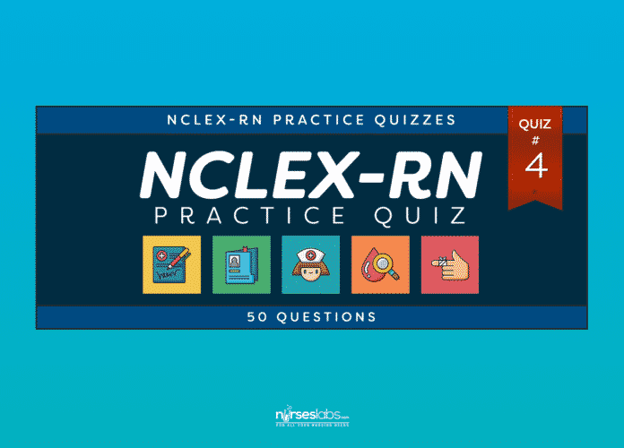 NCLEX Practice Exam 4 (50 Items)