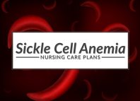 6 sickle cell anemia nursing care plans