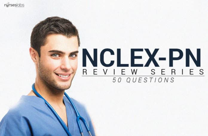 NCLEX Practical Nursing Exam Review - 50 Questions