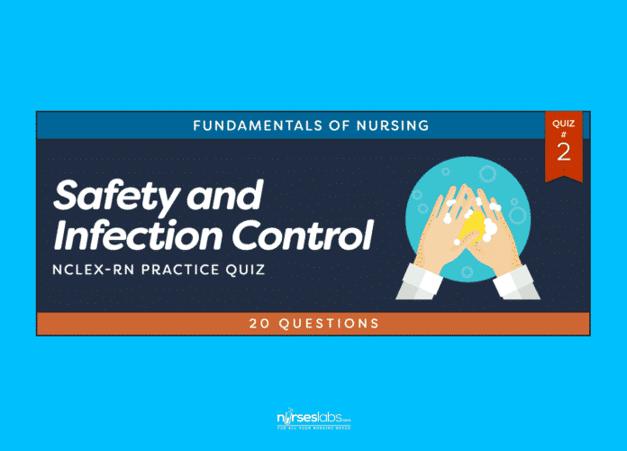 Safety and Infection Control NCLEX Practice Quiz #2 (20 Questions)
