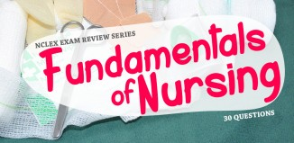 30 NCLEX questions about Fundamentals of Nursing