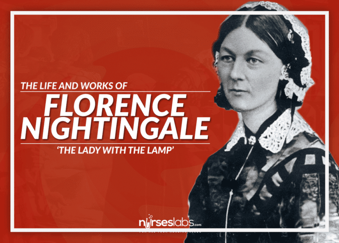 Florence Nightingale - Biography and Works - Nurseslabs