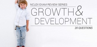 20 NCLEX Questions about Growth and Development