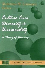 Culture Care Diversity & Universality: A Theory of Nursing