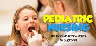 50 NCLEX-style questions about Pediatric Nursing