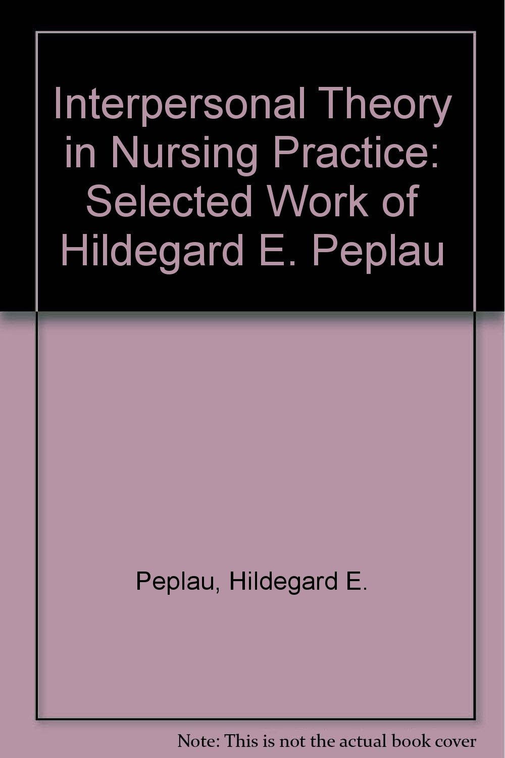 nursing paper on peplaus theory of interpersonal Peplau's interpersonal relationship theory nurse-client relationship the foundation of nursing process inter-personal model – a partnership between client and nurse instead of the clients just receiving treatment and the nurse simply just giving the treatment as the dr orders shared.