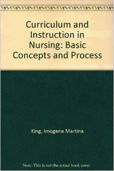 Curriculum and Instruction in Nursing: Concepts and Process