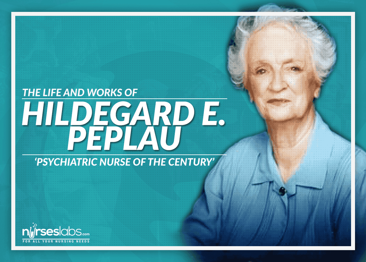 hildegard peplau nursing theory The hildegard peplau award was established in 1990 to honor a nurse who has made significant contributions to nursing practice over a lifetime through scholarly.