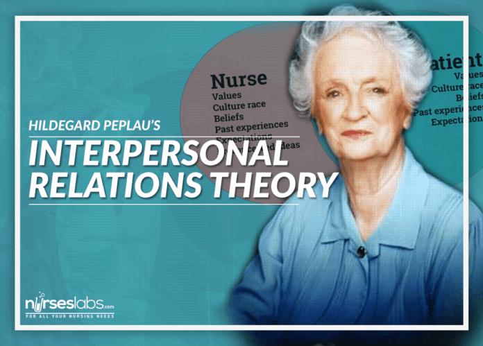 hildegard peplau - interpersonal relations theory