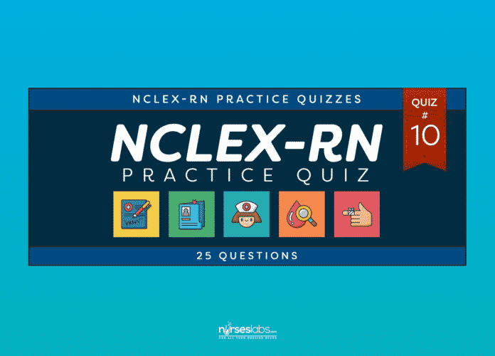 NCLEX-RN Practice Exam #10 (20 Questions)