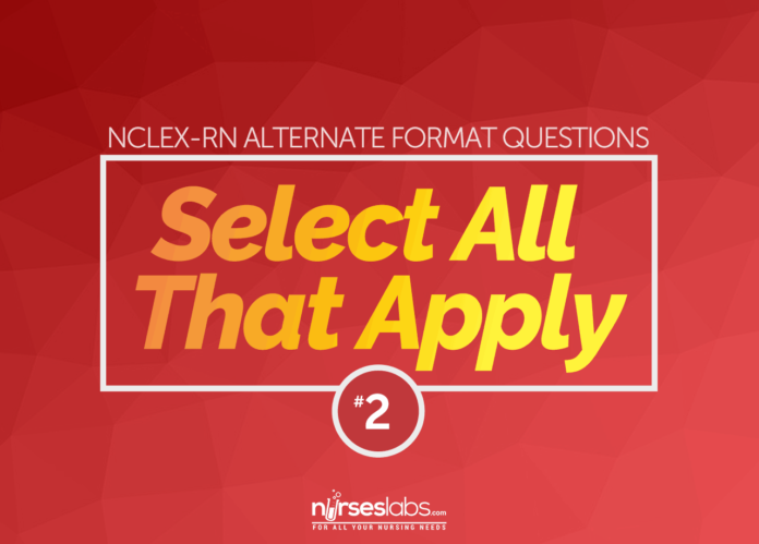 NCLEX-RN Select All That Apply Questions Quiz 2
