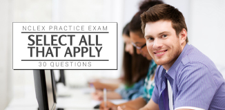 Select-All-That-Apply-NCLEX-RN-Practice-Quiz-30-Questions