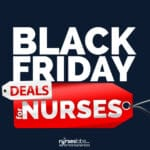 Amazing Black Friday Deals for Nurses!