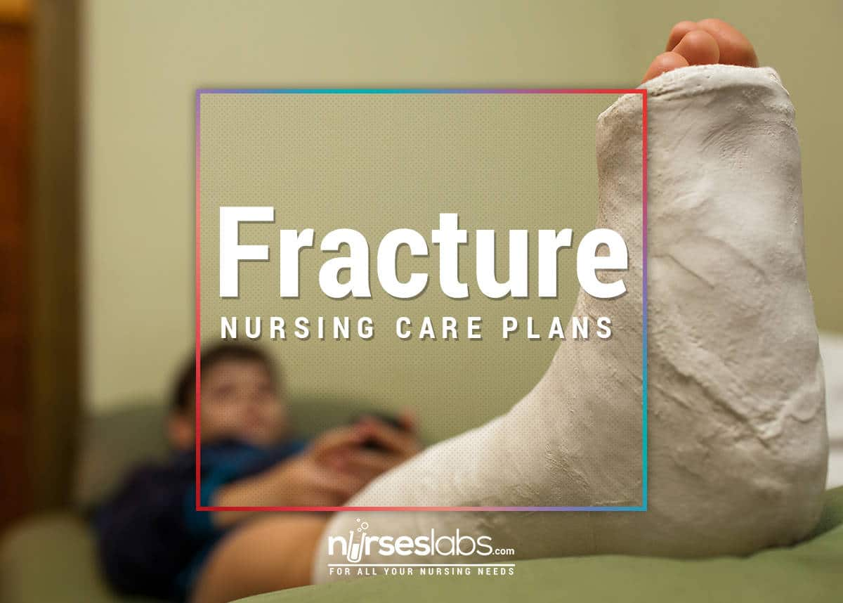 Fracture-Nursing-Care-Plans
