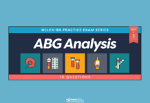 Acid-Base Balance (ABG) Analysis NCLEX Exam 1 (10 Questions) - Nurseslabs