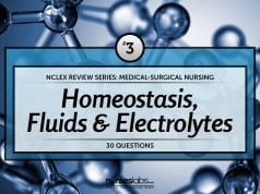 Homeostasis, Fluids and Electrolytes NCLEX Practice Quiz 3 (30 Items)