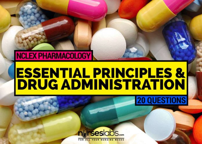 pharmacology essential principles and drug administration 20 items rh nurseslabs com