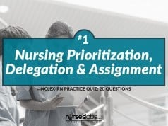 NCLEX Prioritization Delegation and Assignment Questions