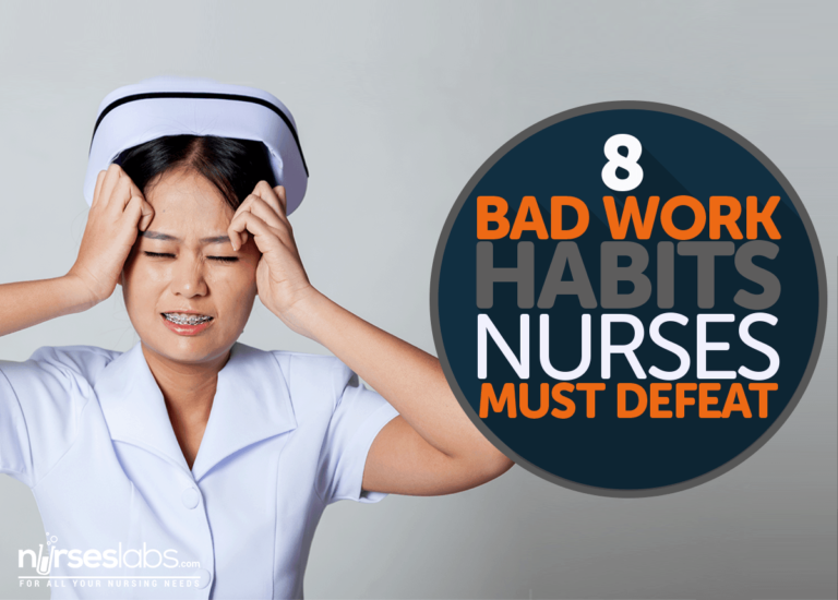 8 Bad Work Habits of Nurses That They Must Defeat