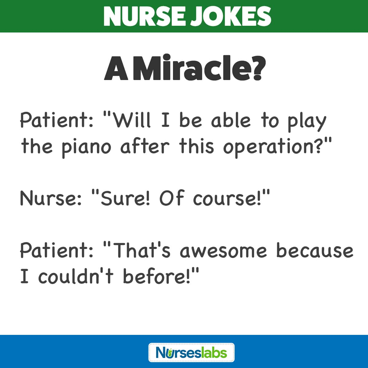 A miracle! Nurse Joke
