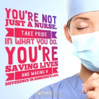 You're not just a nurse.