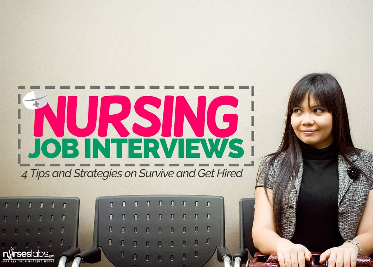nursing job interview 4 tips strategies to get hired