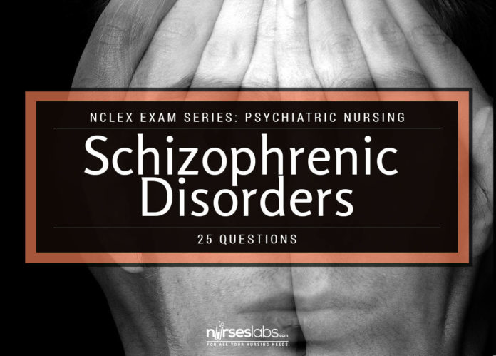 NCLEX Psychiatric Nursing: Schizophrenic Disorders (15 Items)