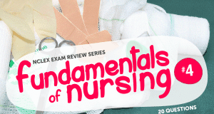 NCLEX Fundamentals of Nursing Quiz #4