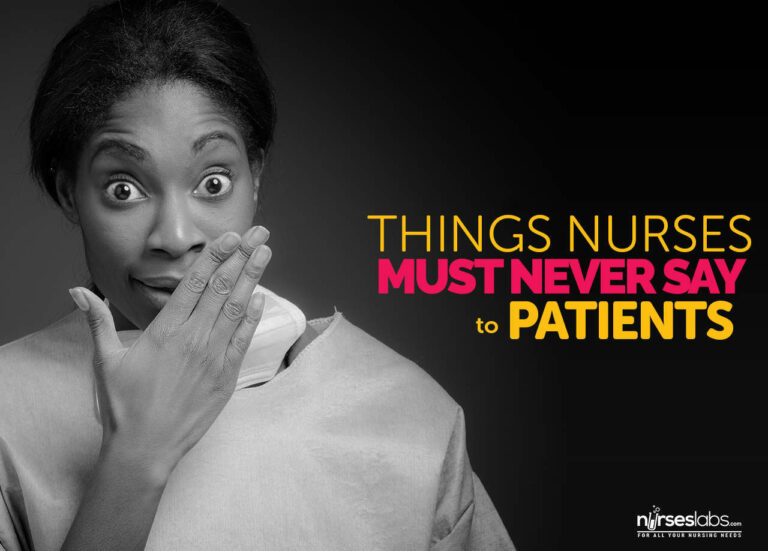 5 Things Nurses Must Never Say To Your Patients
