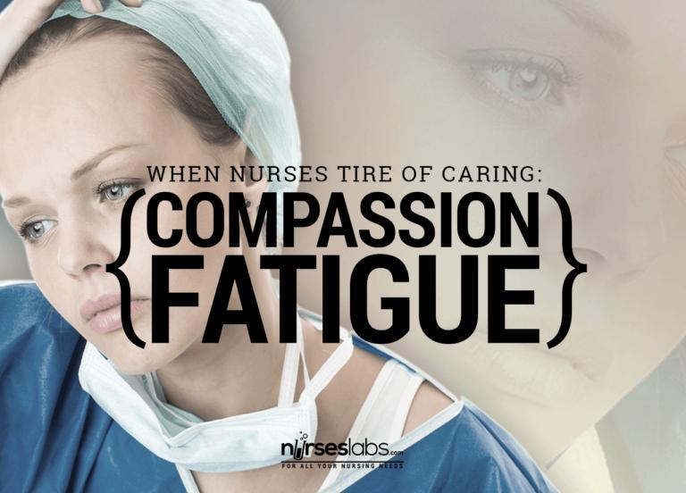 Compassion Fatigue: When Nurses Tire of Caring