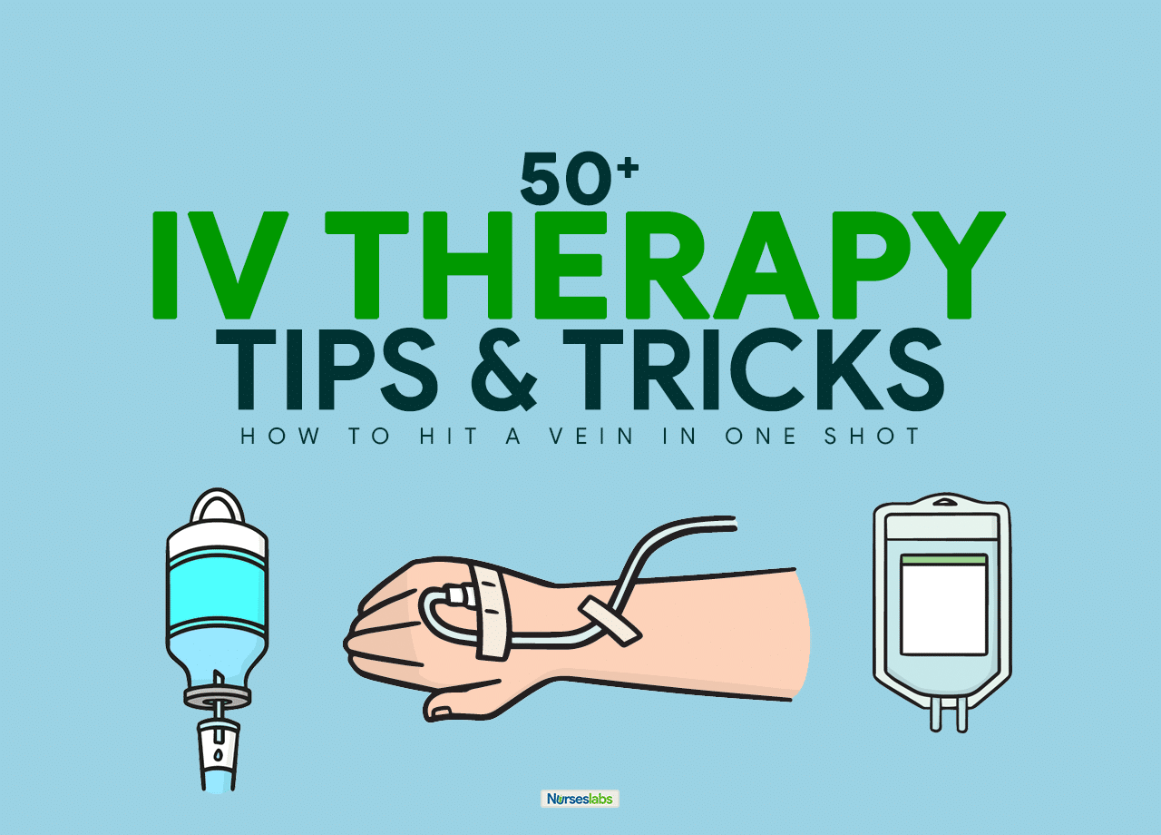 55 IV Therapy Tips and Tricks for Intravenous Nurses: The Ultimate Guide